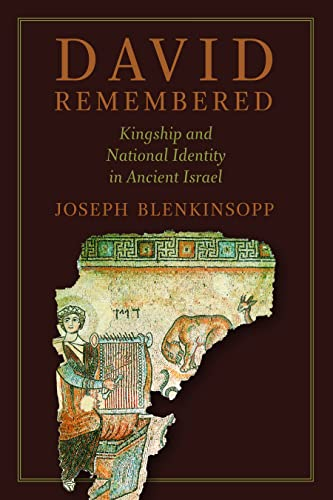 9780802869586: David Remembered: Kingship and National Identity in Ancient Israel