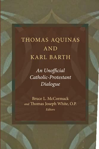 9780802869760: Thomas Aquinas and Karl Barth
