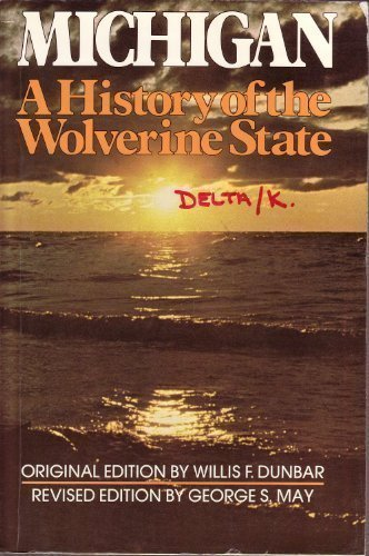 9780802870148: Michigan a History of the Wolverine State