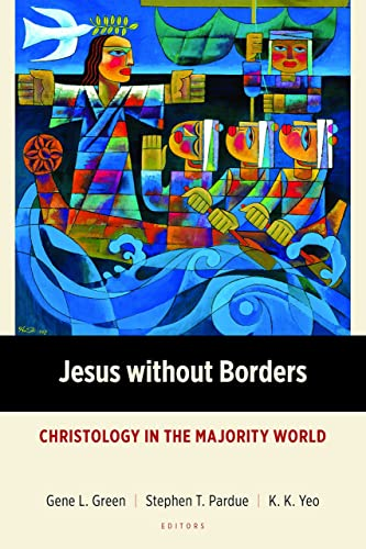 9780802870827: Jesus without Borders: Christology in the Majority World (Majority World Theology (MWT))