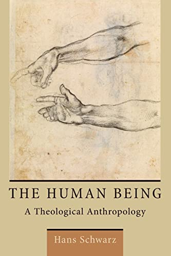 9780802870889: The Human Being: A Theological Anthropology