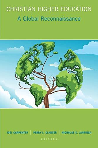 9780802871053: Christian Higher Education: A Global Reconnaissance