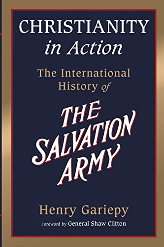 9780802871169: Christianity in Action: The History of the International Salvation Army