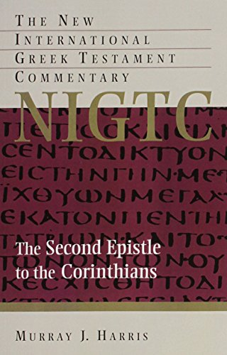 9780802871268: The Second Epistle to the Corinthians (The New International Greek Testament Commentary)
