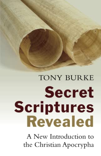 9780802871312: Secret Scriptures Revealed: A New Introduction to the Christian Apocrypha