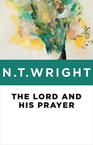 9780802871770: The Lord and His Prayer