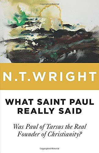 9780802871787: What Saint Paul Really Said: Was Paul of Tarsus the Real Founder of Christianity?