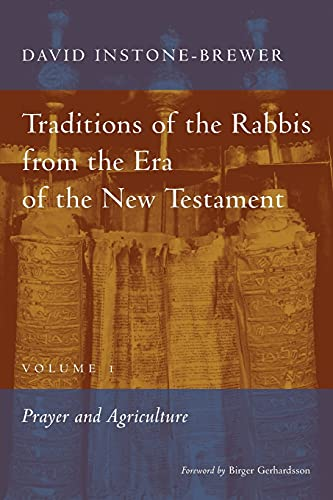 9780802872340: Traditions of the Rabbis from the Era of the New Testament, volume 1: Prayer and Agriculture
