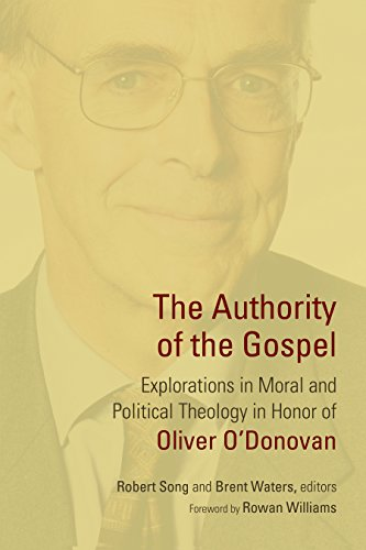 The Authority of the Gospel: Explorations in Moral and Political Theology in Honor of Oliver O&#x27...