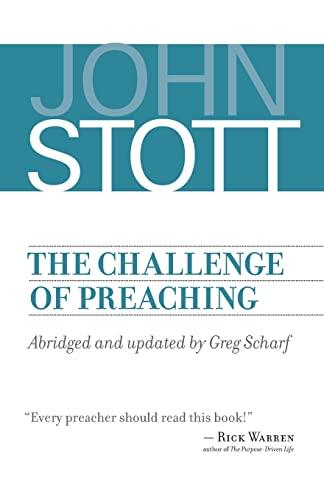 The Challenge of Preaching: John Stott, Greg Scharf