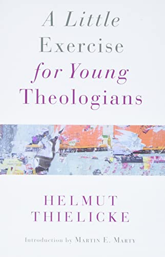 9780802874153: A Little Exercise for Young Theologians