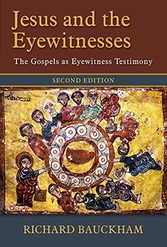 9780802874313: Jesus and the Eyewitnesses: The Gospels as Eyewitness Testimony