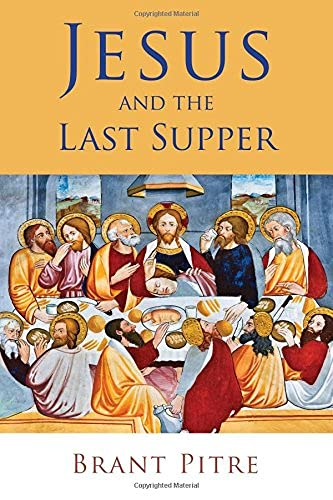 9780802875334: Jesus and the Last Supper
