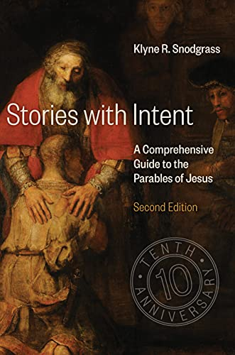 9780802875693: Stories with Intent: A Comprehensive Guide to the Parables of Jesus