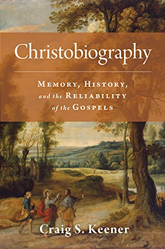 9780802876751: Christobiography: Memory, History, and the Reliability of the Gospels