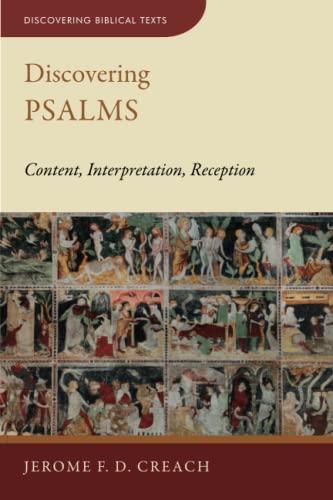 9780802878069: Discovering Psalms: Content, Interpretation, Reception (Discovering Biblical Texts (Dbt))