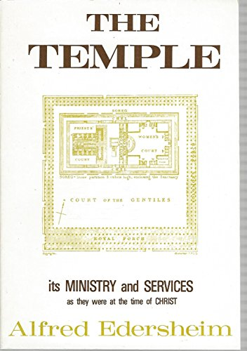 9780802881335: The Temple: Its Ministry and Services as They Were at the Time of Christ
