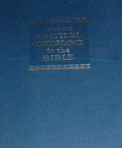 9780802881656: Young's Analytical Concordance to the Bible