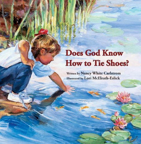 9780802881977: Does God Know How to Tie Shoes?