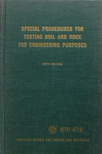 9780803100541: Special procedures for testing soil and rock for engineering purposes (ASTM special technical publication 479)