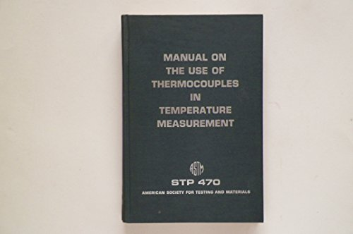 Manual on the use of thermocouples in: ASTM Committee E-20