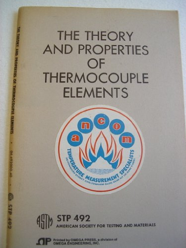 9780803100749: The theory and properties of thermocouple elements (ASTM special technical publication)
