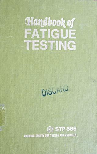 9780803103719: Handbook of Fatigue Testing/Stp 566