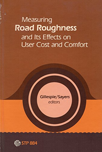 9780803104280: Measuring Road Roughness and Its Effects on User Cost and Comfort: A Symposium (Astm Special Technical Publication)