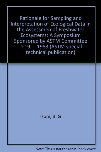 9780803104556: Rationale for Sampling and Interpretation of Ecological Data in the Assessment of Freshwater Ecosystems