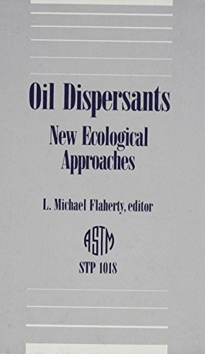 9780803111943: Oil Dispersants: New Ecological Approaches (Astm Special Technical Publication)
