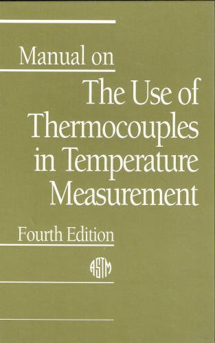 Manual on The Use of Thermocouples in: ASTM Committee