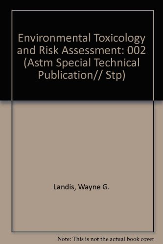 9780803114852: Environmental Toxicology and Risk Assessment (Astm Special Technical Publication)