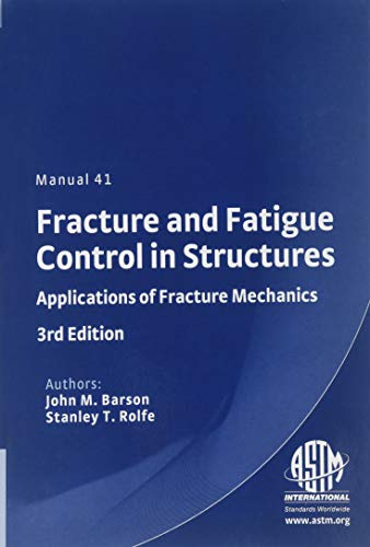 9780803120822: Fracture and Fatigue Control in Structures: Applications of Fracture Mechanics (Astm Manual Series)