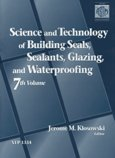 9780803124806: 7: Science & Technology of Building Seals, Sealants, Glazing & Waterproofing (Astm Special Technical Publication)