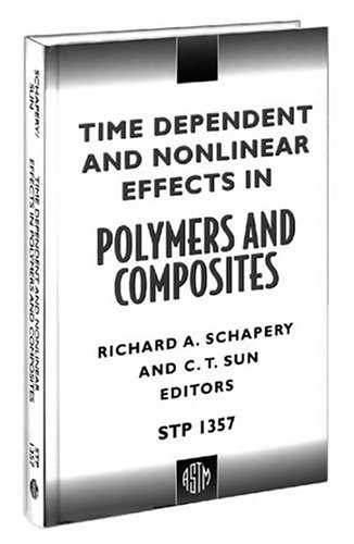 9780803126015: Time Dependent and Nonlinear Effects in Polymers and Composites (Astm Special Technical Publication// Stp)