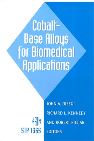 9780803126084: Cobalt-Base Alloys for Biomedical Applications (Astm Special Technical Publication)