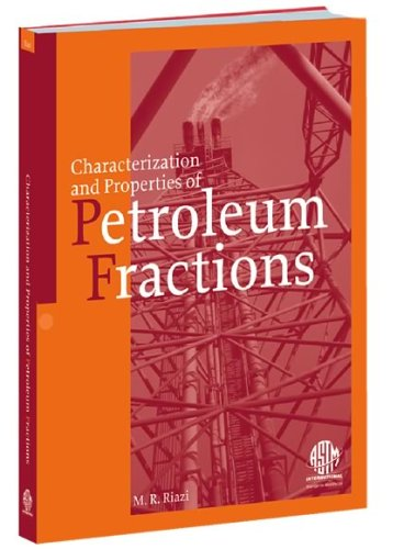 9780803133617: Characterization And Properties Of Petroleum Fractions