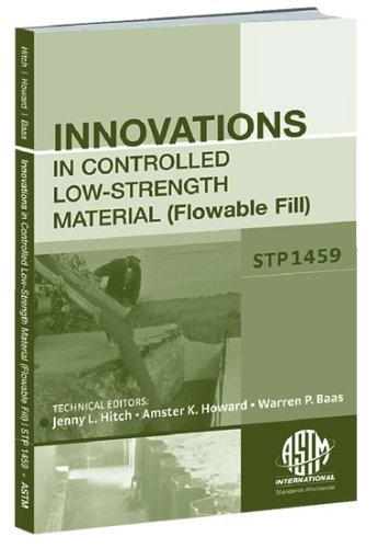 Innovations in Controlled Low-Strength Material (Flowable Fill): Jennifer L. Hitch
