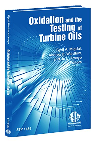 9780803134935: Oxidation and the Testing of Turbine Oils