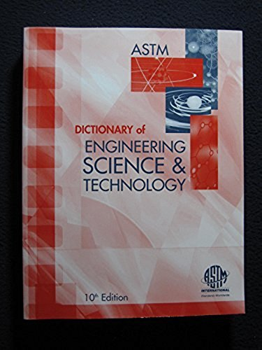 9780803142466: ASTM Dictionary of ENGINEERING SCIENCE & TECHNOLOGY, 10th Edition