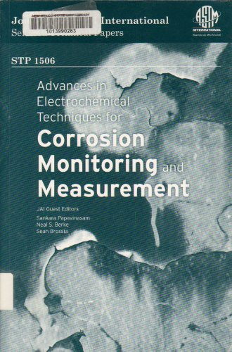 9780803155220: Advances in Electrochemical Techniques for Corrosion Monitoring and Measurement