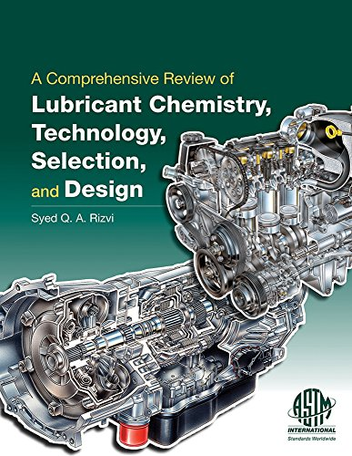 9780803170001: A Comprehensive Review of Lubricant Chemistry, Technology, Selection, and Design
