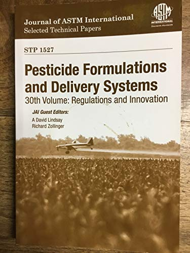 9780803175136: Pesticide formulations and delivery systems; 30th volume: Regulations and innovation.