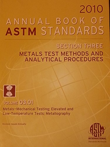 2010 Annual Book of ASTM Standards -: American Society for