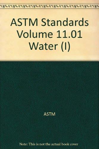 9780803185630: ASTM Standards Volume 11.01 Water (I)