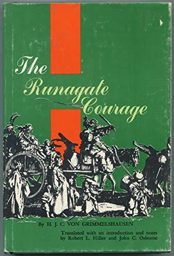 Runagate Courage: Hans Jakob Christoffel Von Grimmelshausen