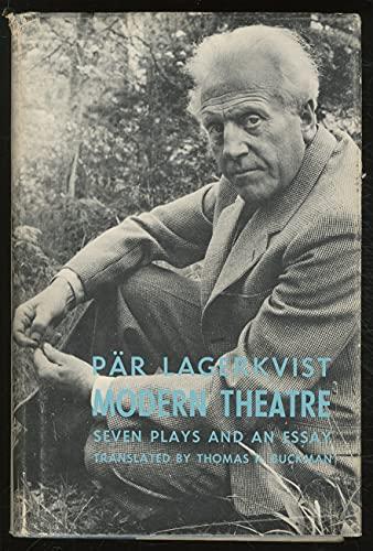 Modern Theatre Seven Plays and an Essay: Lagerkvist, Par