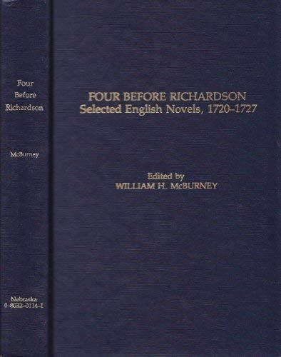 Four Before Richardson: Selected English Novels, 1720-1727 (Landmark Edition): McBurney, William H.