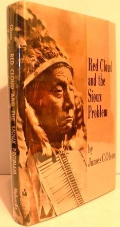 9780803201361: Red Cloud and the Sioux Problem