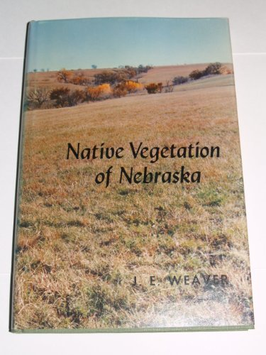 9780803201897: Native Vegetation of Nebraska